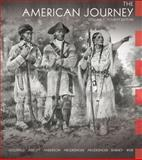 The American Journey, Volume 1, David R. Goldfield and Jo Ann E. Argersinger, 0132217406