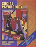 Social Psychology with Research Navigator, Baron, Robert A. and Byrne, Donn, 0205407404