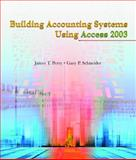 Building Accounting Systems Using Access 2003, Perry, James T. and Schneider, Gary P., 0324207409