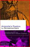 Aristotle's Poetics for Screenwriters, Michael Tierno, 0786887400