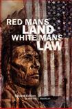 Red Man's Land/White Man's Law, Washburn, Wilcomb E., 0806127406