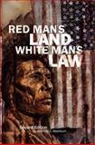 Red Man's Land, White Man's Law 9780806127408