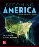 Becoming America W/ Connect Plus 2 Term Access Card, Henkin, David and McLennan, Rebecca, 1259317404