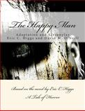 The Happy Man, Eric Higgs and David O'Neill, 1480087408