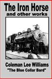 The Iron Horse, Coleman Williams, 1495247406