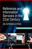 Reference and Information Services in the 21st Century : An Introduction, Cassell, Kay Ann and Hiremath, Uma, 1555707408
