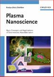 Plasma Nanoscience : Basic Concepts and Applications of Deterministic Nanofabrication, Ostrikov, Kostya, 3527407405