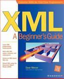 XML : A Beginner's Guide, Mercer, Dave, 0072127406