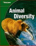 Glencoe Science : Animal Diversity, McGraw-Hill-Glencoe Staff, 0078617405