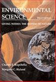 Environmental Science : Living Within the System of Nature, Kupchella, Charles E. and Hyland, Margaret C., 0132827409