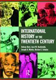 International History of the Twentieth Century, Best, Antony and Hanhimaki, Jussi M., 0415207401