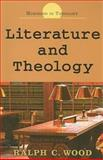 Literature and Theology, Wood, Ralph C., 068749740X