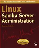 Linux Samba Server Administration, Roderick W. Smith, 0782127401