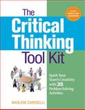 The Critical Thinking Toolkit, Marlene Caroselli, 081441740X