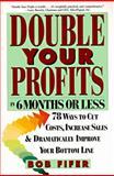 Double Your Profits, Bob Fifer, 088730740X