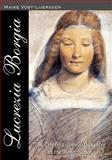Lucrezia Borgia, Maike Vogt-Luerssen, 145372740X