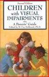 Children with Visual Impairments, M. Cay Holbrook, 1890627402