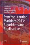 Extreme Learning Machines 2013 - Algorithms and Applications, , 331904740X