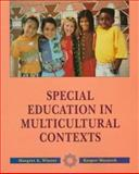 Special Education in Multicultural Contexts, Winzer, Margret and Mazurek, Kasper, 0024287415