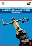 Managing Legal and Ethical Principles, Elearn, 0080557414