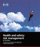Health and Safety : Risk Management, Boyle, Tony, 0901357413