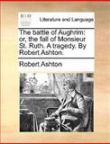 The Battle of Aughrim, Robert Ashton, 1170617417