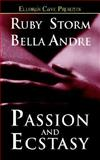 Passion and Ecstasy, Ruby Storm and Bella Andre, 1843607417