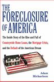 The Foreclosure of America, Adam Michaelson, 0425227413
