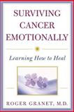 Surviving Cancer Emotionally, Roger Granet, 047138741X