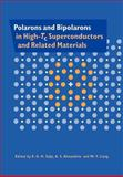 Polarons and Bipolarons in High-Tc Superconductors and Related Materials, , 0521017416