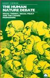 Human Nature Debate : Social Theory, Social Policy and the Caring Professions, Cowen, Harry, 0745307418