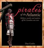 Pirates of the Atlantic, Dan Conlin, 0887807410
