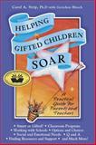 Helping Gifted Children Soar, Carol Ann Strip, 0910707413