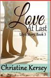 Love at Last, Christine Kersey, 1494987414
