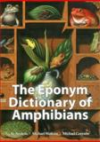 Eponym Dictionary of Amphibians, Bo Beolens, 1907807411
