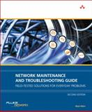 Network Maintenance and Troubleshooting Guide : Field Tested Solutions for Everyday Problems, Fluke Networks Staff and Allen, Neal, 0321647416