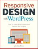 Responsive Design with WordPress, Joe Casabona, 0321957415