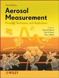Aerosol Measurement : Principles, Techniques, and Applications, , 0470387416