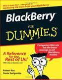 BlackBerry for Dummies, Robert Kao and Dante Sarigumba, 0471757411