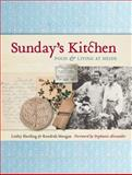 Sunday's Kitchen : Food and Living at Heide, Morgan, Kendrah, 0522857418