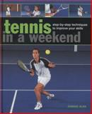 Tennis in a Weekend, Dominic Bliss, 0754827410