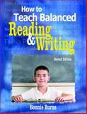 How to Teach Balanced Reading and Writing, , 1412937418