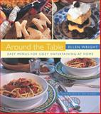 Around the Table, Ellen Wright, 155832741X