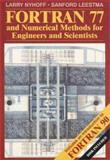 FORTRAN 77 and Numerical Methods 9780023887413