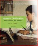 Western Civilization : Ideas, Politics, and Society - Since 1400, Noble, Thomas F. X. and Jacob, Margaret, 0547147414