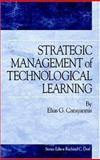 Strategic Management of Technological Learning, Carayannis, Elias G., 0849337410