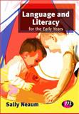 Language and Literacy for the Early Years, Neaum, Sally, 0857257412