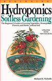 Hydroponics Soilless Gardening, Richard E. Nicholls, 0894717413