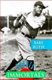 Babe Ruth, Carl R. Green and William R. Sanford, 0896867412