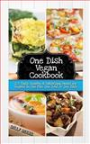 One Dish Vegan Cookbook, Sally Brookes, 1492987417